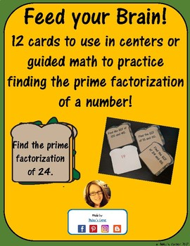 Feed Your Brain! 12 Cards for Math Centers to Practice Prime Factorization