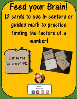 Feed Your Brain! 12 Cards to Practice Finding Factors for Math Centers