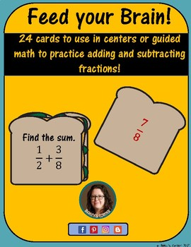 Feed Your Brain! 24 Cards to Practice Adding and Subtracting Fractions