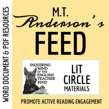 Feed by M T  Anderson - Literature Circle Materials (Word Doc, Google Doc &  PDF)