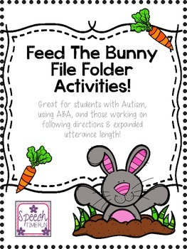 Feed the Bunny File Folder: Great for ABA, following directions, & more