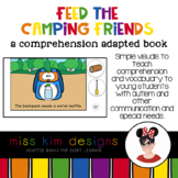 Feed the Camping Friends A Comprehension Adapted Book