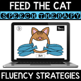 Feed the Cat - Fluency Strategies - Boom Cards - Speech Therapy