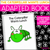 Feed the Caterpillar A Comprehension Adapted Book
