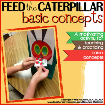 Language Therapy Activity: Feed the Caterpillar Basic Concepts!