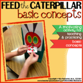 Feed the Caterpillar Basic Concepts | Language Therapy Activity