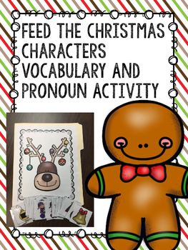 Feed the Christmas Characters Vocabulary and Pronoun Activity