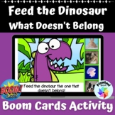 Feed the Dinosaur What Doesn't Belong Boom Cards™ Category Exclusion Skills