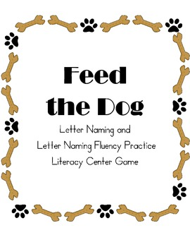 Feed the Dog Letter Naming and Letter Naming Fluency