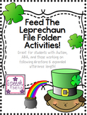 Feed the Leprechaun File Folder: Great for ABA, following