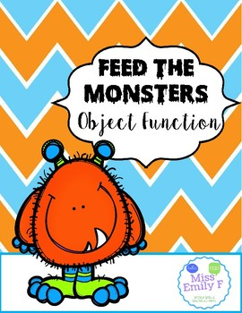 Feed the Monsters-Object Function Activity