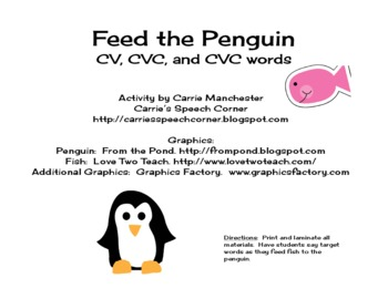Feed the Penguin:  Bilabial CV, CVC, CVCV words
