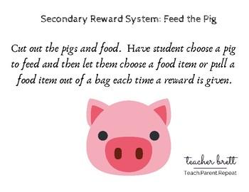 Feed the Pig Reward
