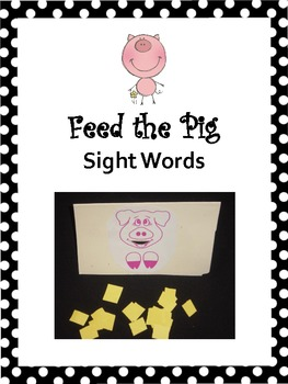 Feed the Pig Sight Words