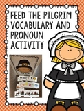 Feed the Pilgrim Vocabulary And Pronoun Activity