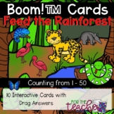 Feed the Rain Forest: Counting from 1 - 50 {Boom Cards™}