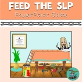 Feed the SLP (or teacher): game, open-ended, speech therapy, teletherapy