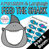 Feed the Shark Articulation and Language! Digital & Print!