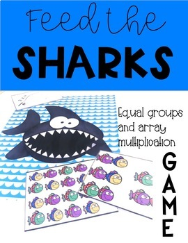 Feed the Sharks- Equal Groups and Arrays Game