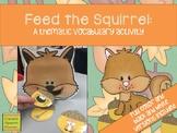 Feed the Squirrel: A Thematic Vocabulary Activity