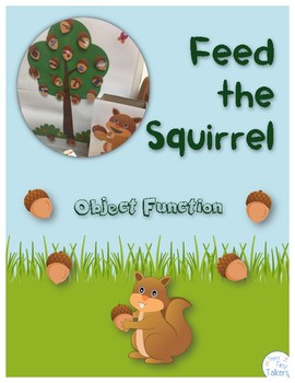 Feed the Squirrel: Object Function