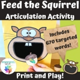 Feed the Squirrel Print and Play Articulation Activity Spe