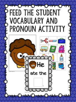 Feed the Student Vocabulary And Pronoun Activity
