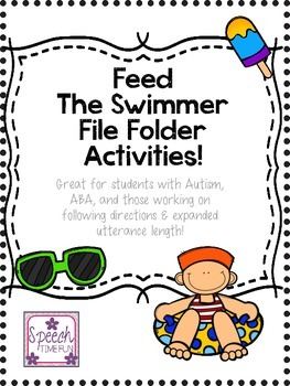 Feed the Swimmer File Folder: Great for ABA, following directions, & more