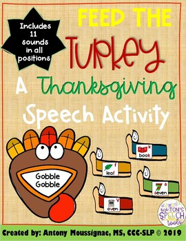 Feed the Turkey- A Thanksgiving Speech Activity