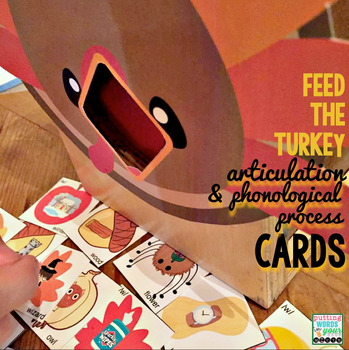 Feed the Turkey! {Articulation and Phonology Cards}