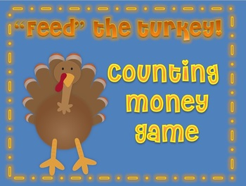 "Thanksgiving Money ""Feed"" the Turkey Game"