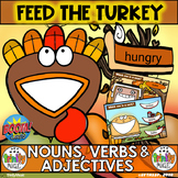 Feed the Turkey (Nouns, Verbs and Adjectives)