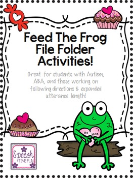 Feed the Valentine Frog File Folder: Great for ABA, follow