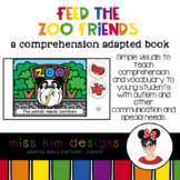 Feed the Zoo Friends A Comprehension Adapted Book