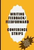 Feedback Feed forward writing slips