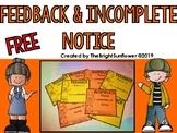 Feedback & Incomplete Notice