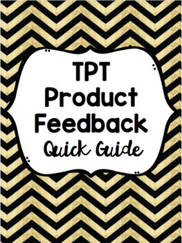 Feedback Quick Guide for TeachersPayTeachers Purchases & Freebies