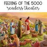 Feeding of the 5000 - Reader's Theater