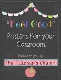 """Feel Good"" Motivational Posters"