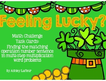 Feelin' Lucky Math Challenge Task Cards (2 and 3 Digit Multiplication)
