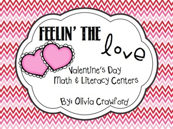 Feelin' the Love: Valentine's Day Math and Literacy Centers