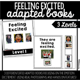 Feeling Excited Adapted Book | 3 Differentiated Books!