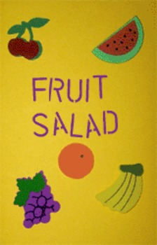 Feeling Fruity - Making a picture about Fruit