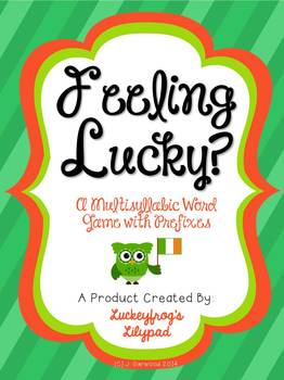 Feeling Lucky? Multisyllabic Words with Prefixes Decoding/ Fluency Game