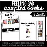 Feeling Sad Adapted Book | 3 Differentiated Versions!