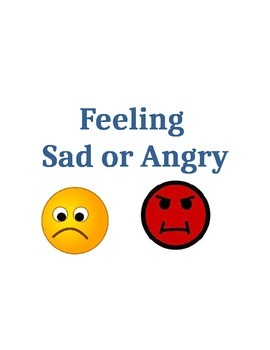 Feeling Sad or Angry Social Story