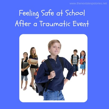 Feeling Safe at School After a Traumatic Event