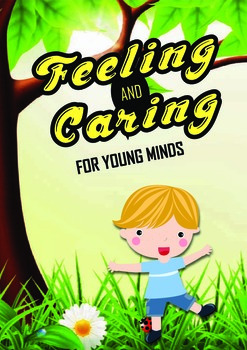 Feeling and Caring for Young Minds