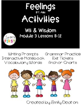 Feelings Activities First Grade Wit and Wisdom