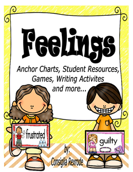 Feelings (Anchor Charts, Student Resources, Games, Writing Activities and More)